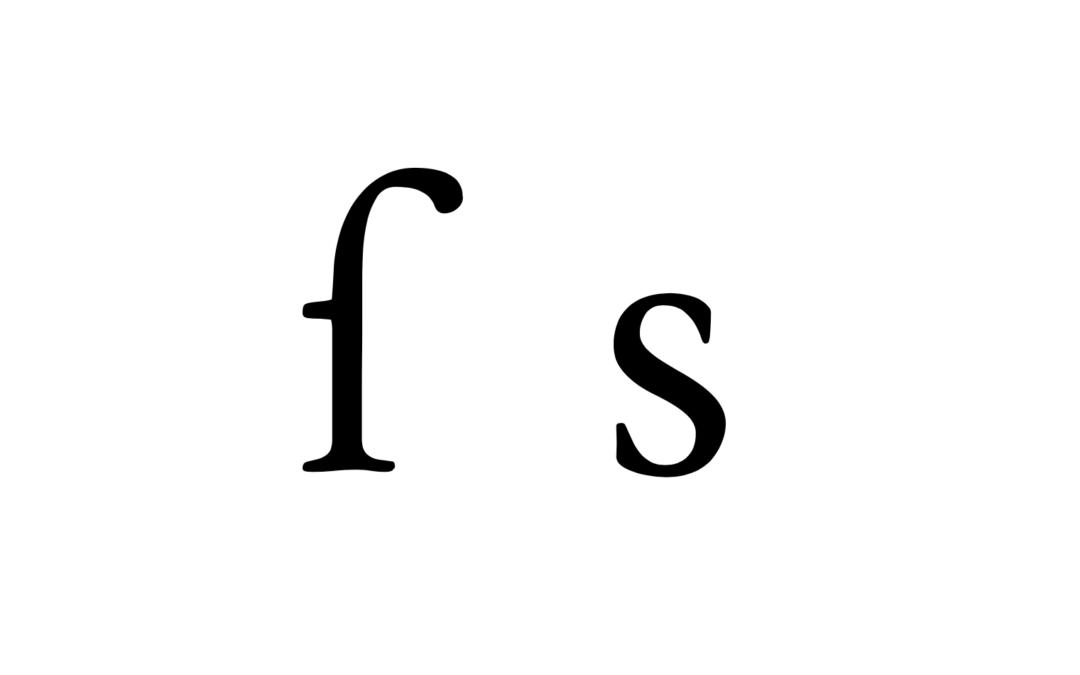 De twee -s'en: de vormen van de 's in oude boeken.